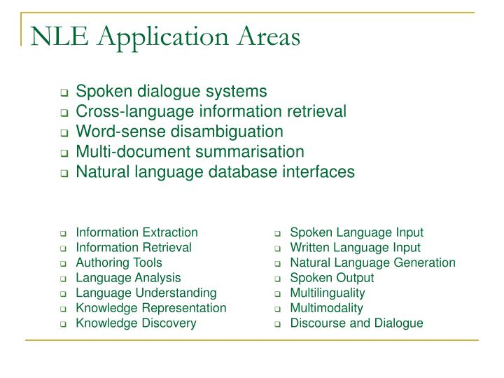 NLE Application Areas