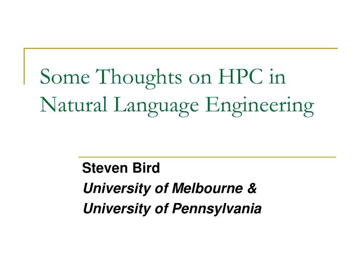 Some Thoughts on HPC in