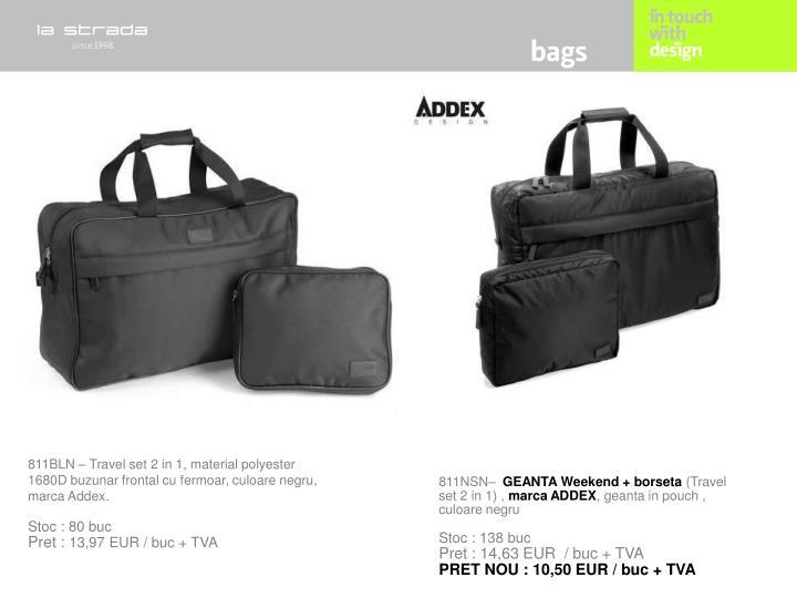 811BLN – Travel set 2 in 1, material polyester 1680D buzunar frontal cu fermoar, culoare negru, marca Addex.