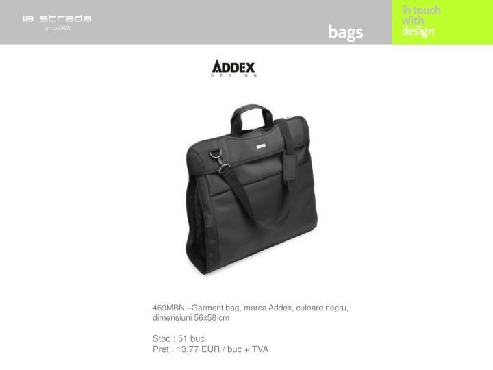 469MBN –Garment bag, marca Addex, culoare negru, dimensiuni 56x58 cm