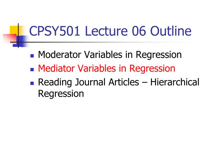 CPSY501 Lecture 06 Outline