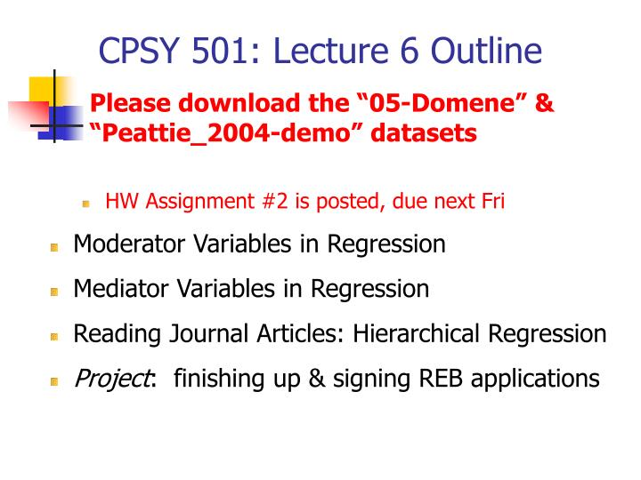 CPSY 501: Lecture 6 Outline