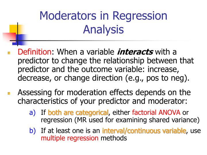 Moderators in Regression Analysis
