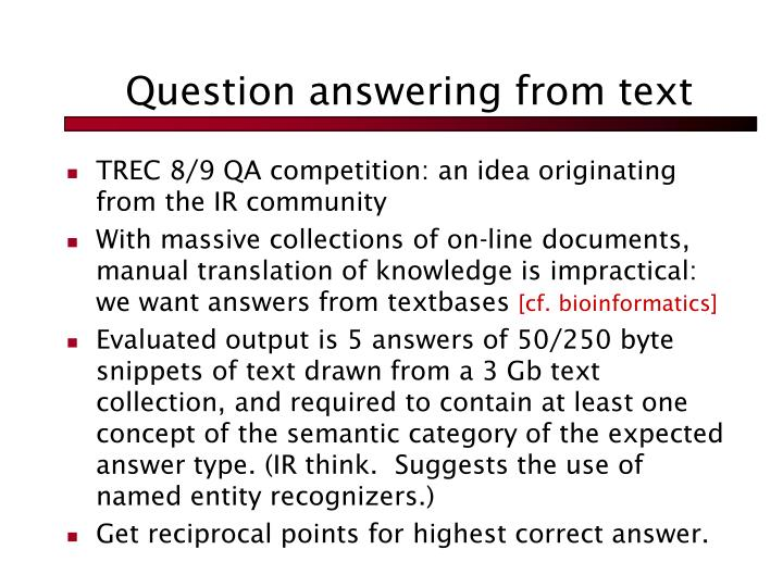 Question answering from text