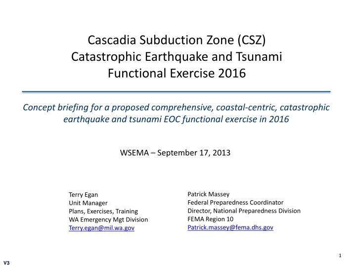 Concept briefing for a proposed comprehensive, coastal-centric, catastrophic earthquake and tsunami EOC functional