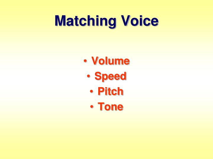 Matching Voice