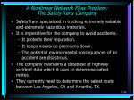 a nonlinear network flow problem the safetytrans company