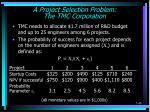 a project selection problem the tmc corporation