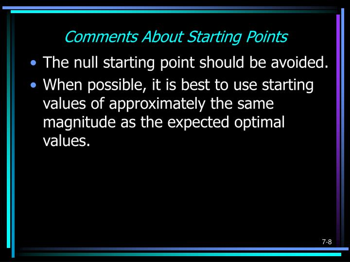 Comments About Starting Points