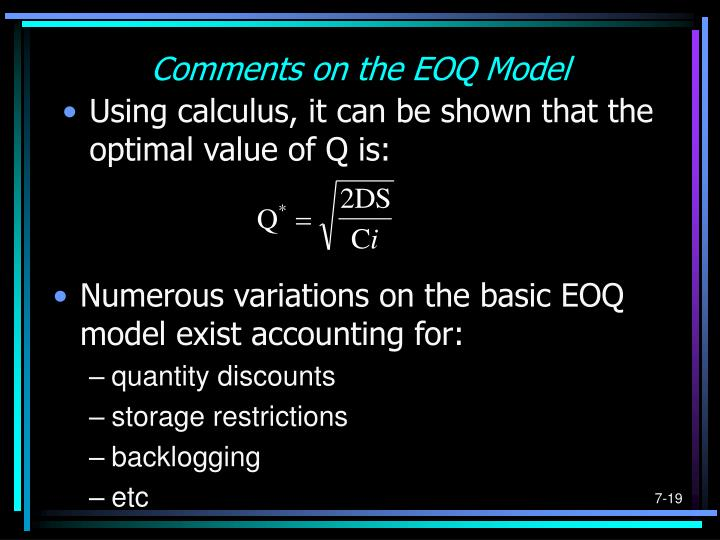 Comments on the EOQ Model