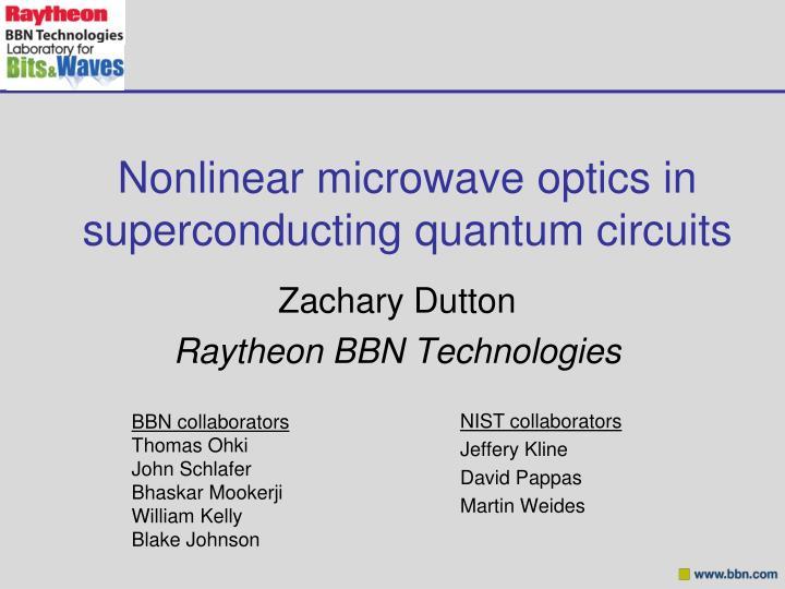 nonlinear microwave optics in superconducting quantum circuits