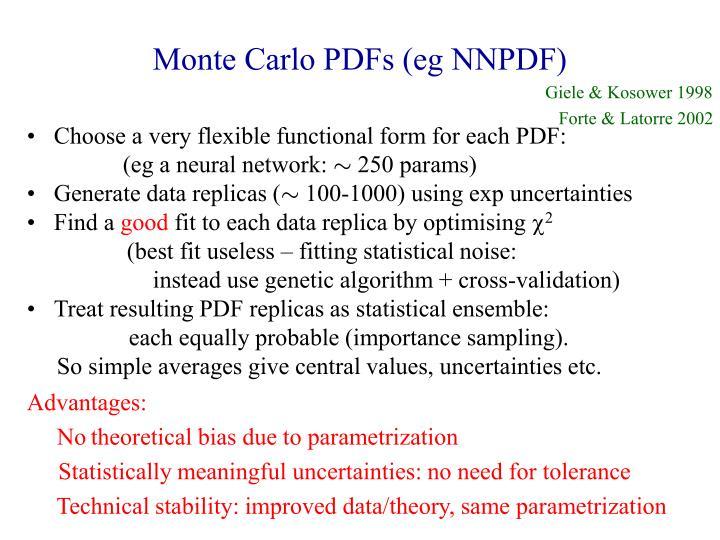 Monte Carlo PDFs (eg NNPDF)