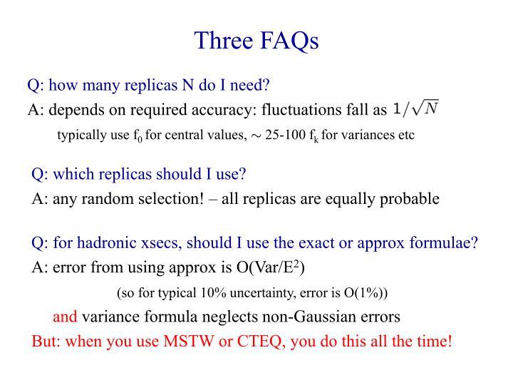 Three FAQs