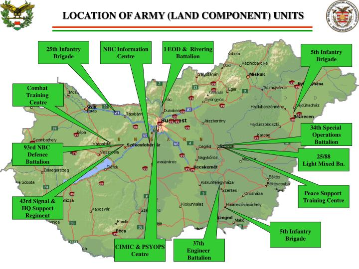 LOCATION OF ARMY (LAND COMPONENT) UNITS