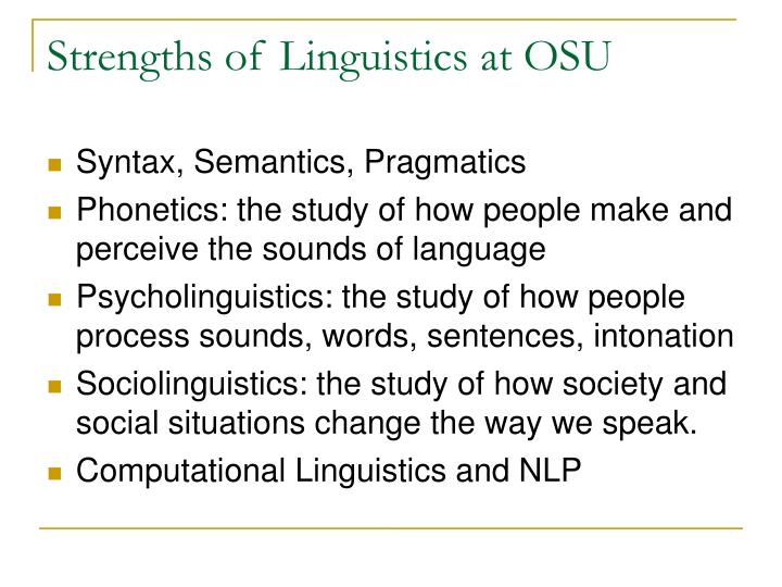 Strengths of Linguistics at OSU