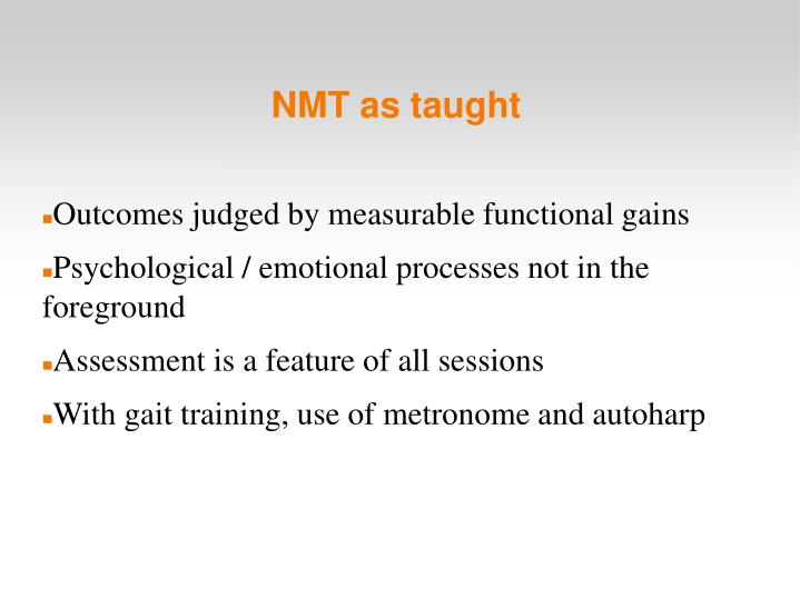 NMT as taught