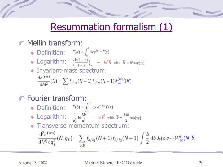 Resummation formalism (1)