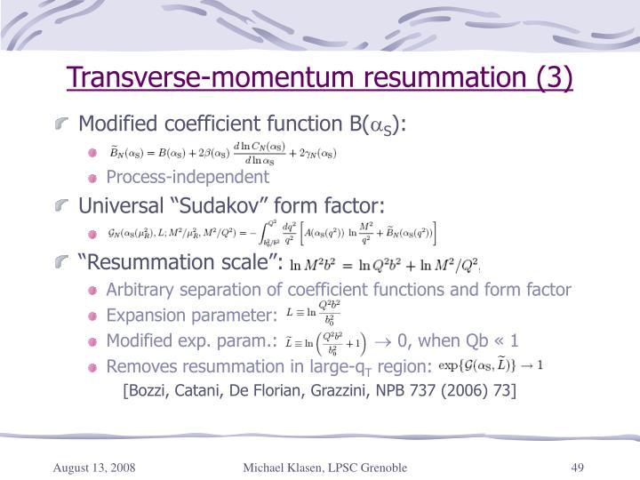 Transverse-momentum resummation (3)