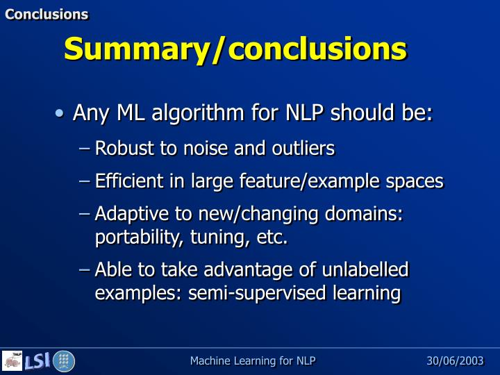 Any ML algorithm for NLP should be: