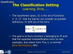 the classification setting learning error
