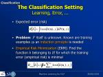 the classification setting learning error1