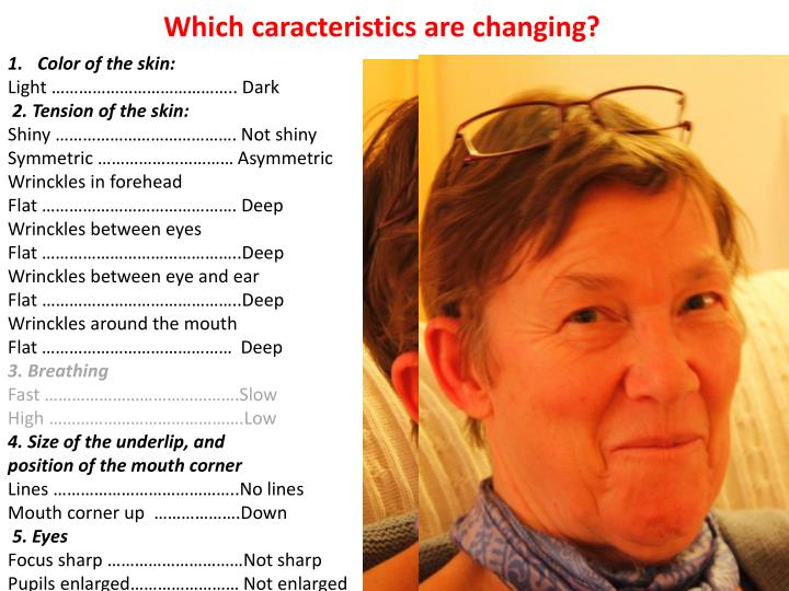 Which caracteristics are changing?