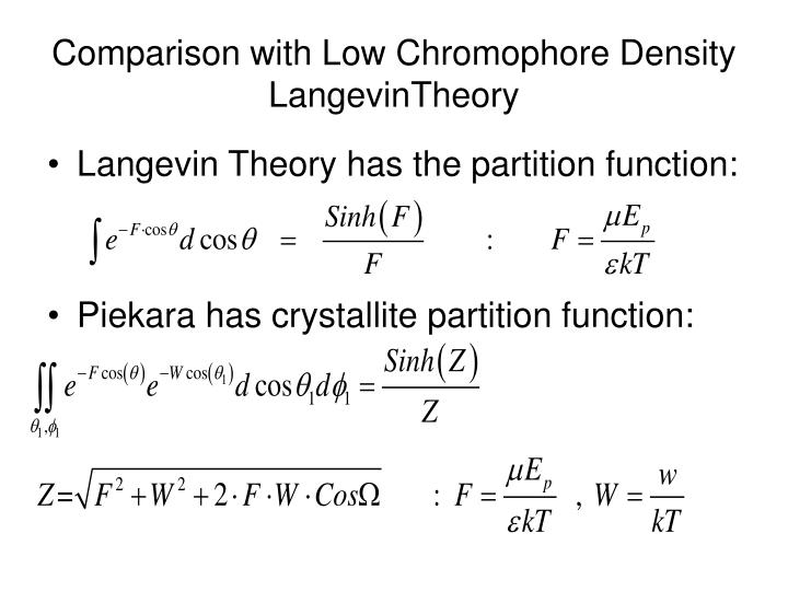 Comparison with Low Chromophore Density LangevinTheory
