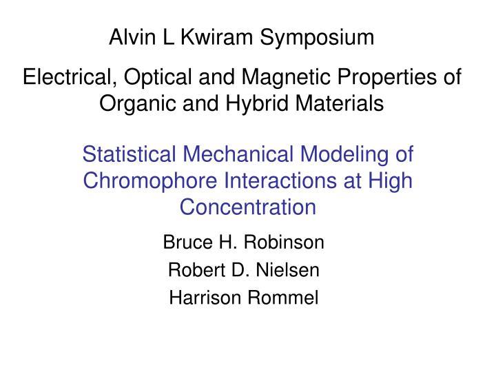 Alvin L Kwiram Symposium