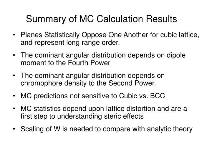 Summary of MC Calculation Results