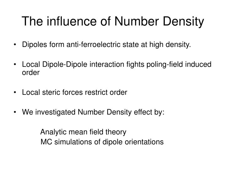 The influence of Number Density