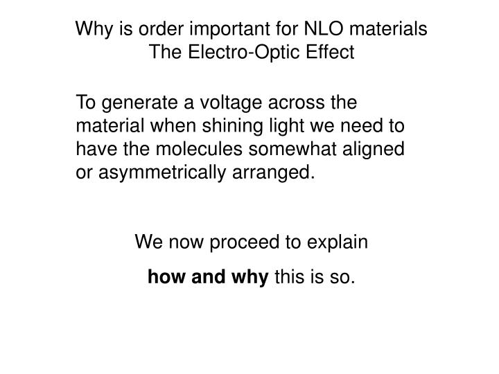 Why is order important for NLO materials