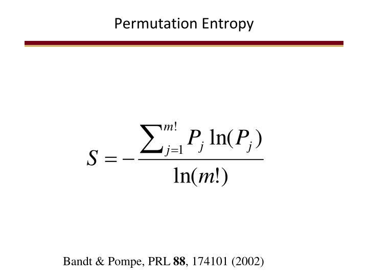 Permutation Entropy
