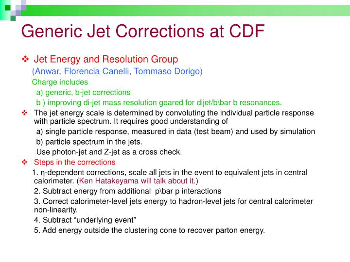 Generic Jet Corrections at CDF