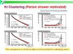 kt clustering parton shower motivated