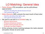 lo matching general idea