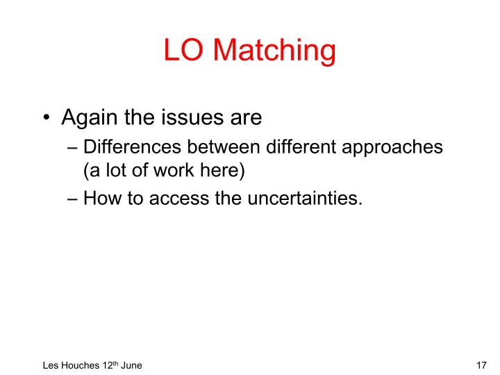 LO Matching