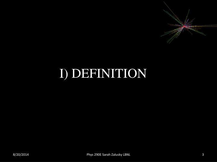 I) DEFINITION