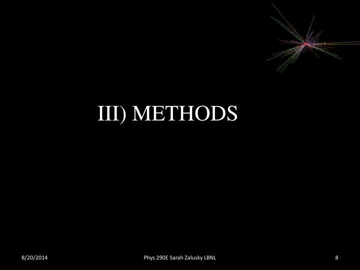 III) METHODS