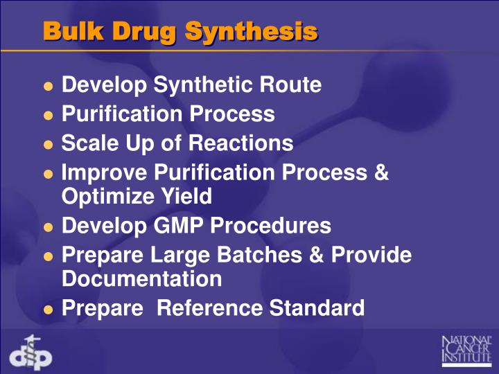 Bulk Drug Synthesis