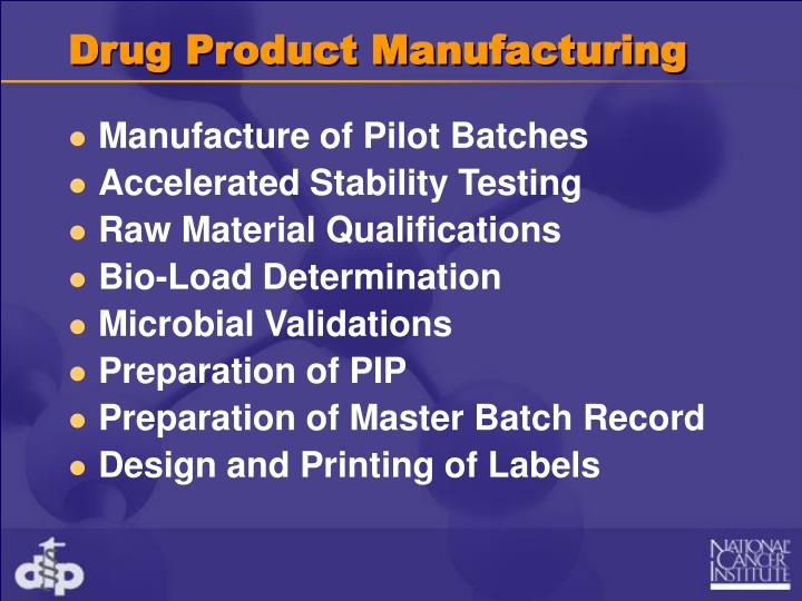 Drug Product Manufacturing