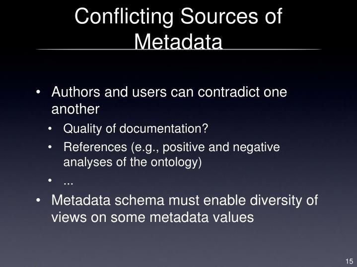 Conflicting Sources of Metadata