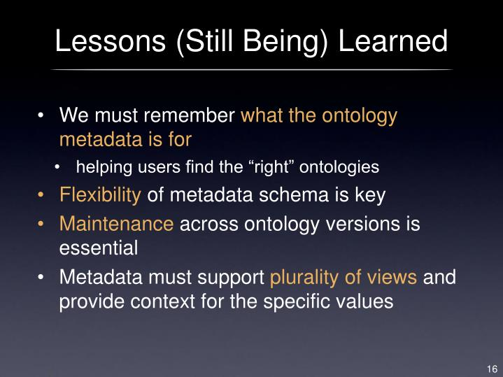 Lessons (Still Being) Learned