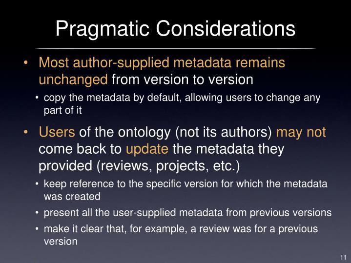 Pragmatic Considerations
