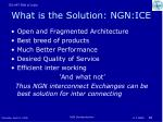 what is the solution ngn ice
