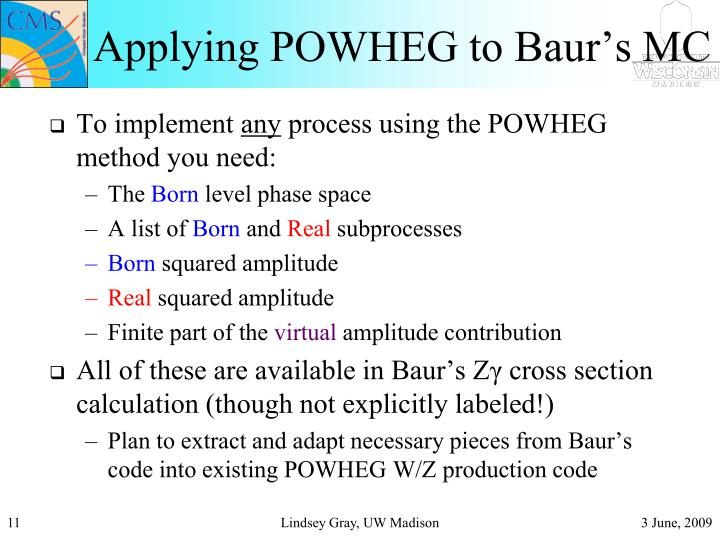 Applying POWHEG to Baur's MC