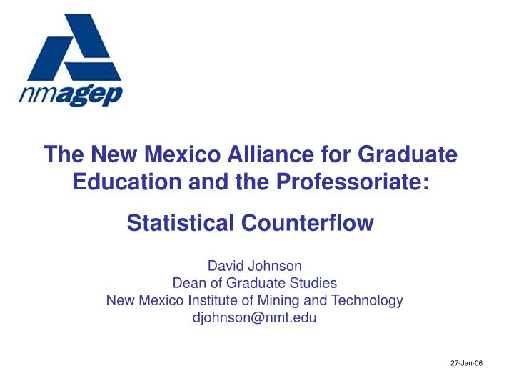 The New Mexico Alliance for Graduate Education and the Professoriate: