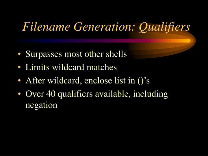 Filename Generation: Qualifiers