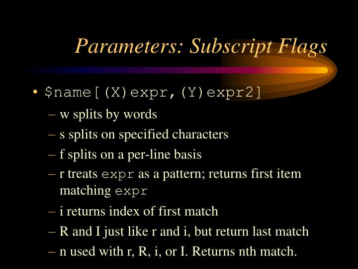 Parameters: Subscript Flags