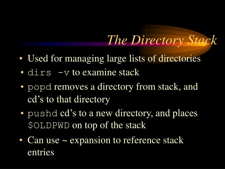 The Directory Stack