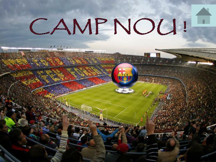 CAMP NOU !